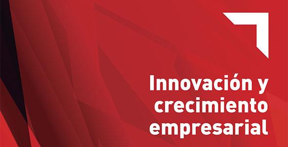 Innovación y crecimiento empresarial