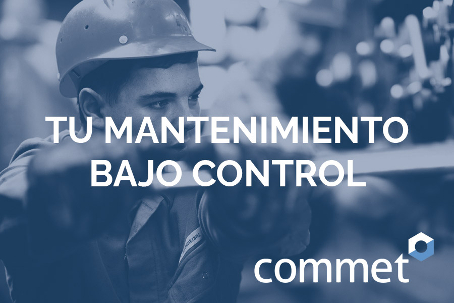 commet, tu mantenimiento bajo control