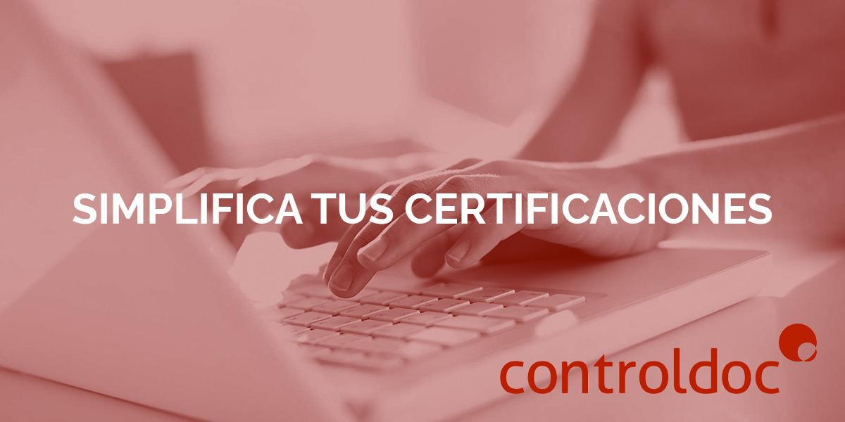 controldoc simplifica tus certificaciones