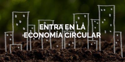 Entra en la Economía Circular