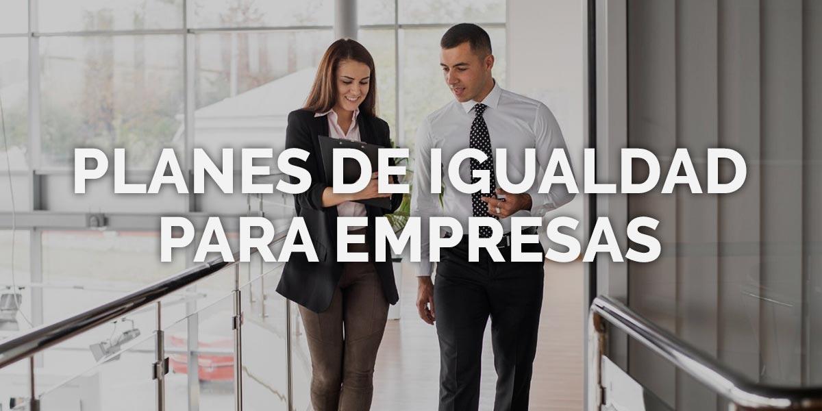 Planes de Igualdad para la empresa